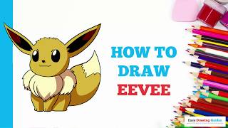 How to Draw Eevee from Pokémon in a Few Easy Steps: Drawing Tutorial for Kids and Beginners