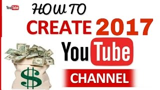 How to create a YouTube Channel in Bangla  How to Earn Money on YouTube 2017