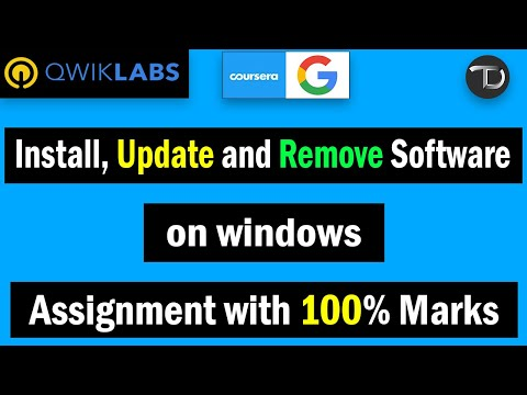 Qwiklab : Install, Update And Remove Software On Windows | Google IT Support Assignment 100% | 2020