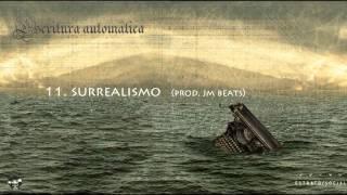 11. Surrealismo - Estrato social (Prod JM beats)
