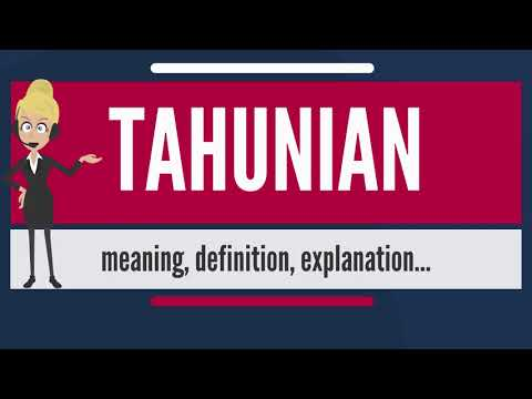 What is TAHUNIAN? What does TAHUNIAN mean? TAHUNIAN meaning, definition & explanation