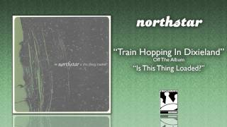 Watch Northstar Train Hopping In Dixieland video