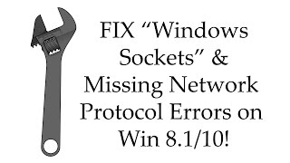 How to FIX One or more network protocols are missing / Windows sockets registry entries are missing
