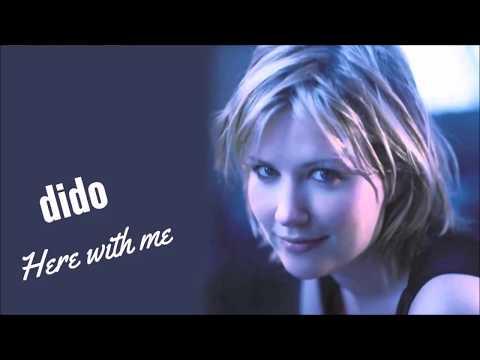 """Here with me"" Dido Lyrics"