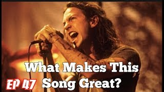 What Makes This Song Great? Ep.47 Pearl Jam (2)