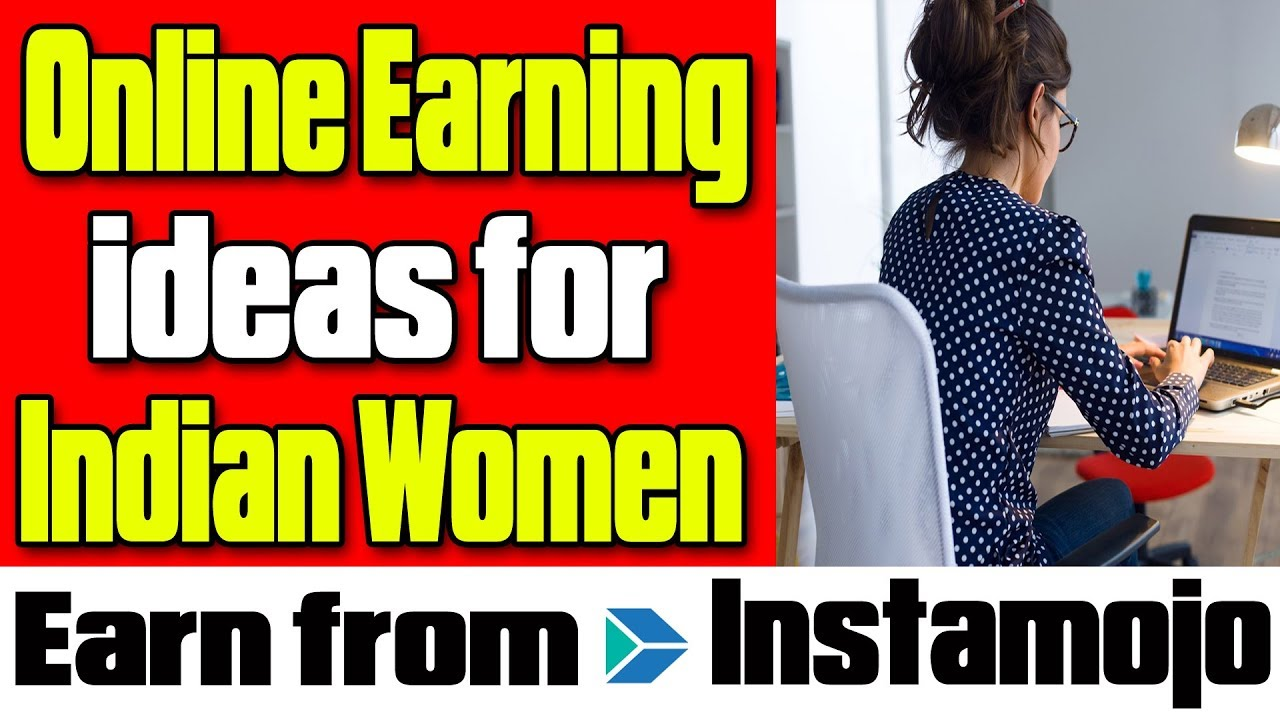 online earning ideas for women housewives students work from home