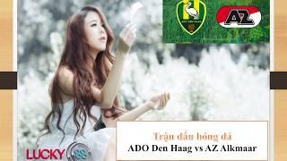 Kèo châu á ADO Den Haag vs AZ Alkmaar – 22/9/2019 – Lucky88