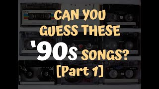 Guess These '90s Pop Songs And Their Singers [Part 1]