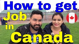 How to get job in Canada - Part 1