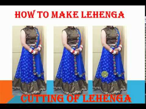16e8ef6af9 How To Make Lehenga - CUTTING - YouTube