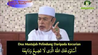 Doa Mustajab Pelindung Daripada Kecurian -  Tuan Guru Dato