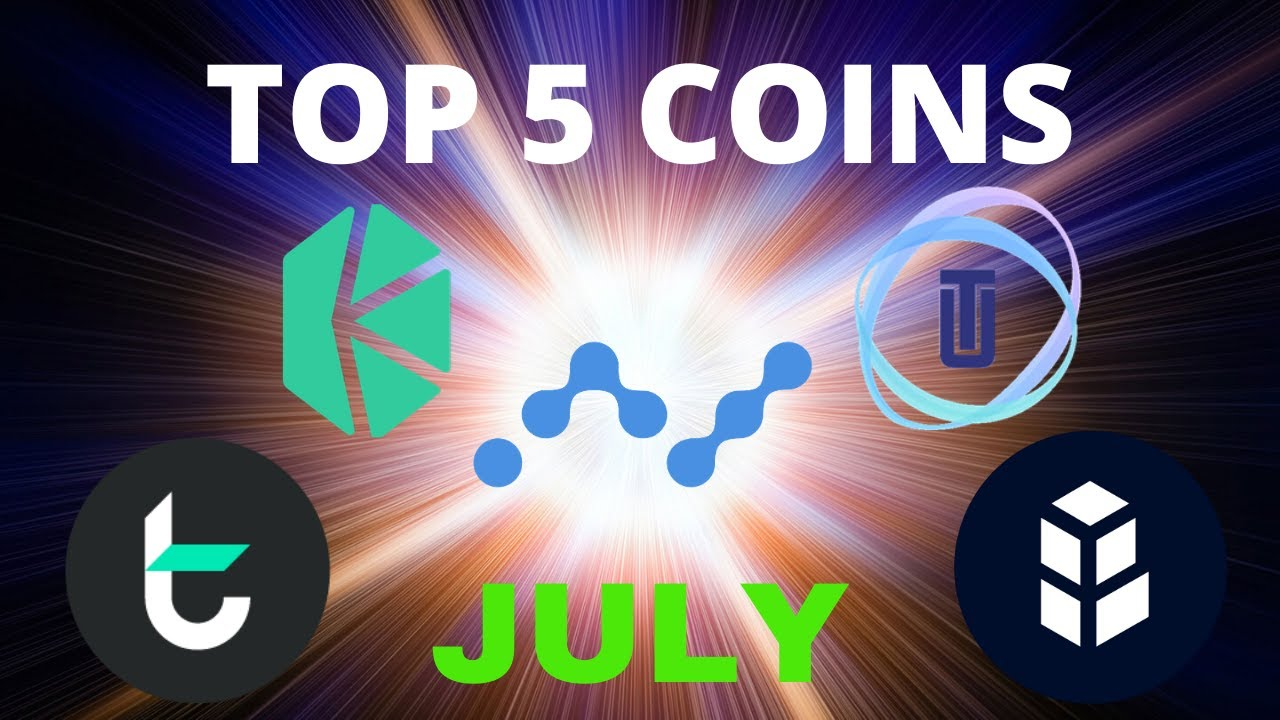Top 5 Coins for July 2020 | NANO, BNT, UTK + More!