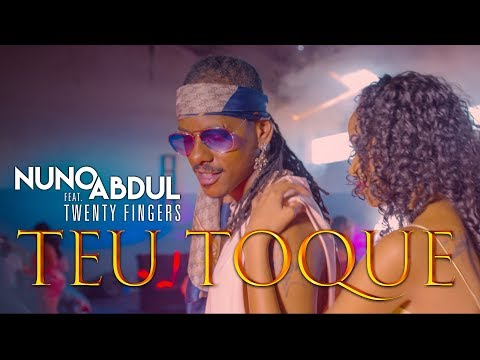 Nuno Abdul Feat. Twenty Fingers - Teu toque (Official Video UHD 4K)