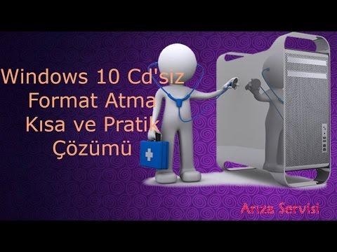Windows 10 cdsiz format atma kısa ve pratik çözümü