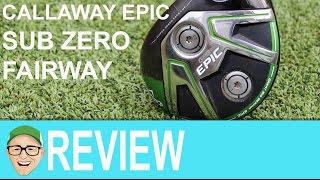 Callaway Epic Sub Zero Fairway