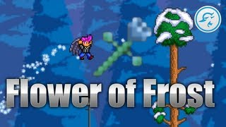 Terraria 1.2: How to get the Flower of Frost
