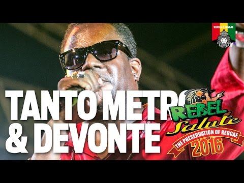 Tanto Metro & Devonte Live at Rebel Salute 2016