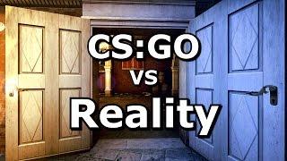 CS GO VS Reality