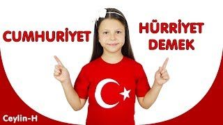 Ceylin-H  Cumhuriyet Hürriyet Demek ( 29 Ekim Çocuk Şarkısı )