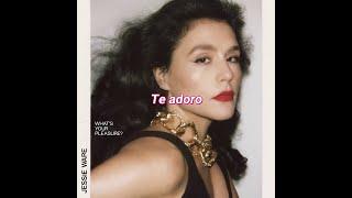 Adore You - Jessie Ware (Subtitulada)