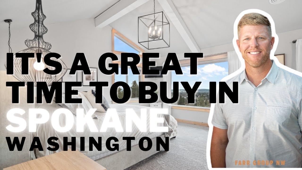 It's a Great Time to Buy in Spokane, Washington