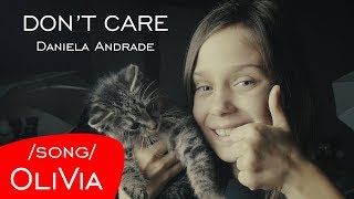 Don't Care - Daniela Andrade | Cover by OliVia Tomczak