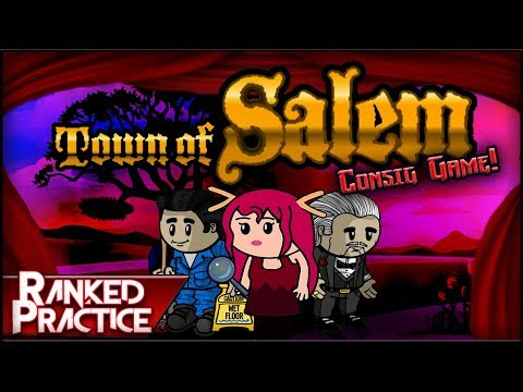 Town of Salem (Consig Game) | ARE YOU CALLING ME A LIERE? (Ranked Practice) w/ Subs!