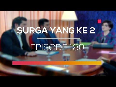 Surga Yang Kedua - Episode 180