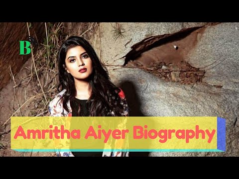 Amritha Aiyer Wiki, Biography, Age, Movies List, Images & More