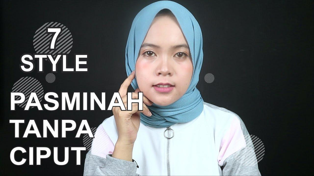 Tutorial Hijab Pashmina Simple Modern Tanpa Ciput Langsung Praktek 7 Style Youtube