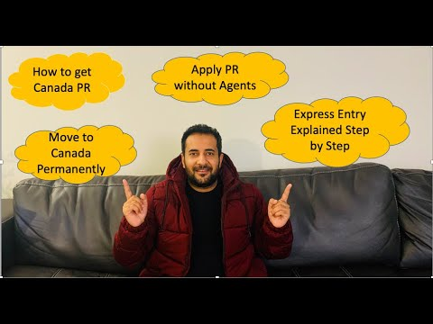 How To Get Canada PR | Express Entry Explained Step By Step | Move To Canada