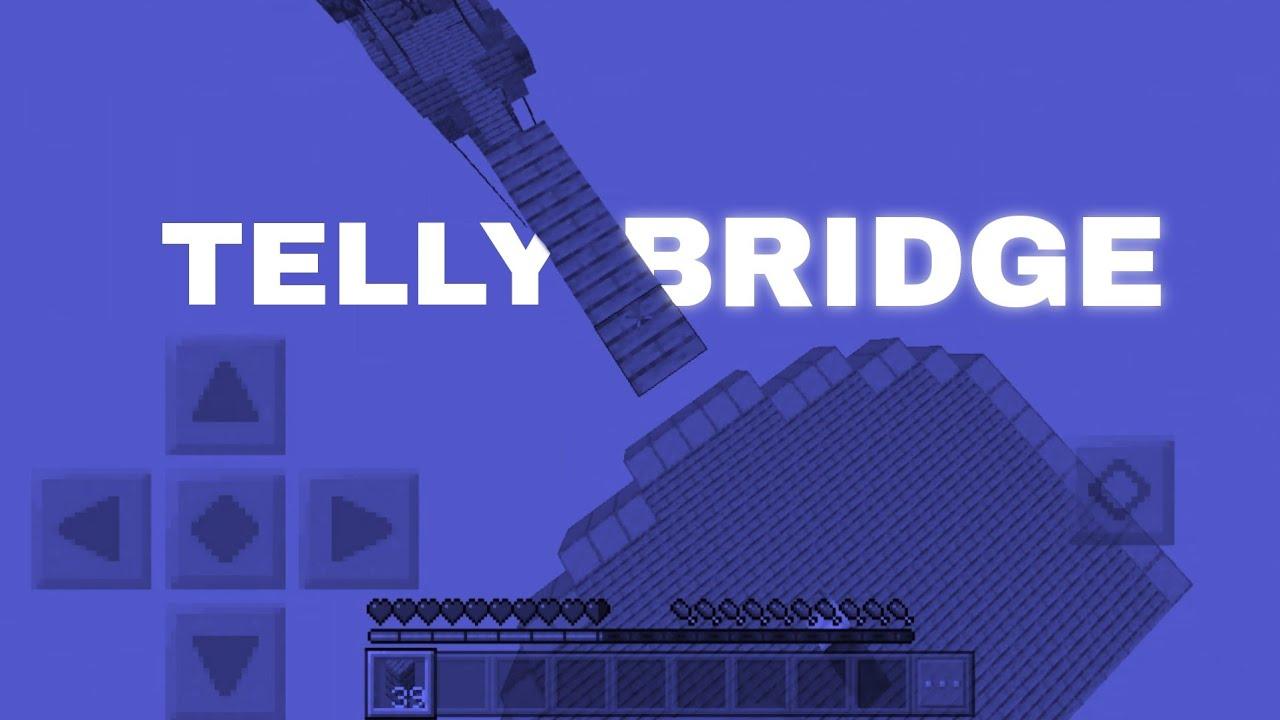 TELLY BRIDGE IN MCPE