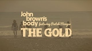 John Brown's Body feat. Peetah Morgan - The Gold (Double Dutch Dubmatix Remix)