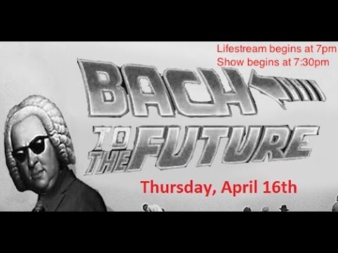 Bach to the Future - MUSE 446 Showcase 2015 (University of New Mexico)