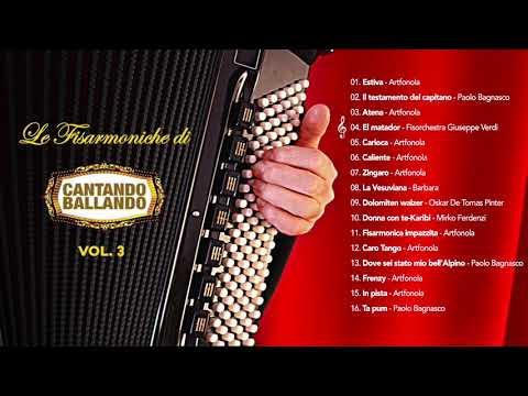 Le fisarmoniche di cantando ballando vol. 3 (ALBUM COMPLETO)