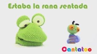 Estaba la rana sentada - Canciones infantiles - Cantatoo