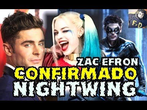 CONFIRMADO ZAC EFRON COMO NIGHTWING SEGUN JON BAILEY ¿ BIRDS OF PREY CON HARLEY QUINN Y BATGIRL?