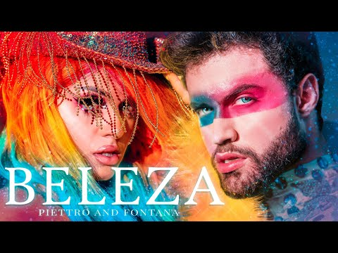Beleza - PIETTRO and FONTANA (Official Music Video)