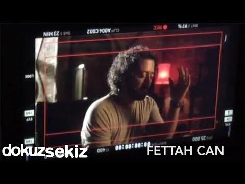 Fettah Can'ın Yeni şarkısı