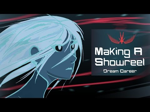 How To Make A Showreel For Your Dream Career | Animation