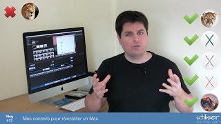 Mes conseils pour réinstaller un Mac