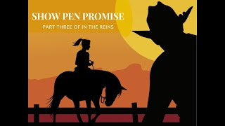 In the Reins Part 3: Show Pen Promise Book Trailer (An Equestrian Romance)