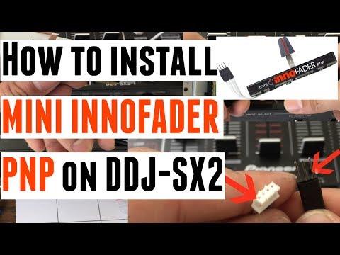 How To Install mini Innofader PNP on DDJ-SX2