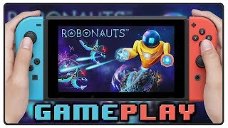 Robonauts   First 15 Minutes   Nintendo Switch