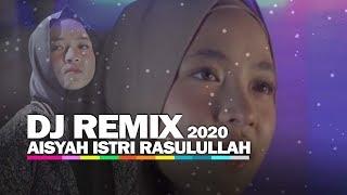 Download Lagu DJ REMIX Aisyah Istri Rasulullah -  Full Bass 2020 mp3