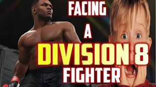 EA SPORTS UFC 2:  FACING A DIVISION 8 FIGHTER!