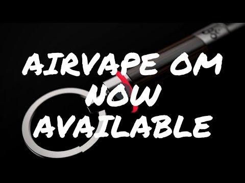 AirVape OM – Product Spotlight