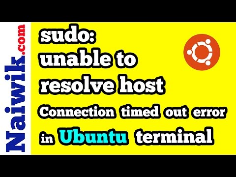 sudo: unable to resolve host : Connection timed out error in Ubuntu terminal