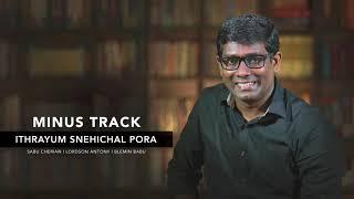 Minus Track Of Ethrayum Snehichal Pora | Lordson Antony | Sabu Cherian ©