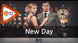 [TJ노래방] New Day - 폴킴(Paul Kim) / TJ Karaoke